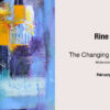 The Changing Colours of Nature –  Rine PHILBIN